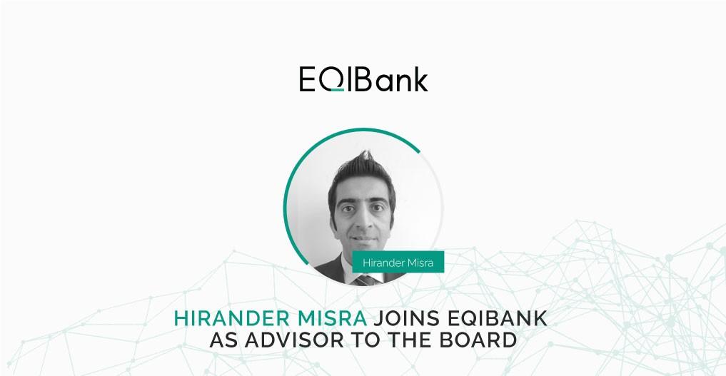 Hirander Misra joins EQIBank as Advisor to the Board