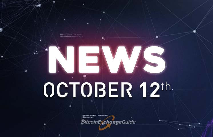 Bitcoin Exchange Guide – Top Bitcoin and Cryptocurrency News For Today October 12th [VIDEO]