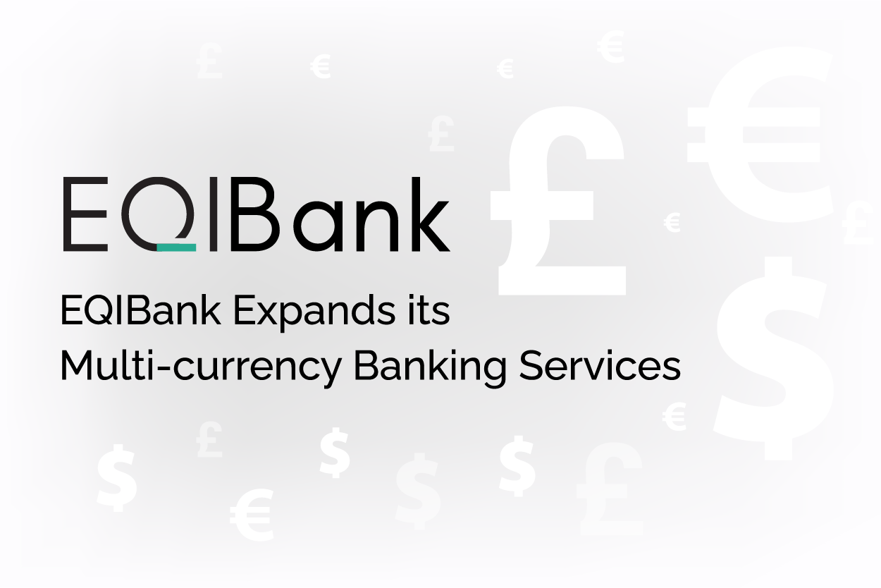 EQIBank expands its multi-currency banking services